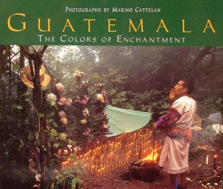 Guatemala, the colors of enchantment